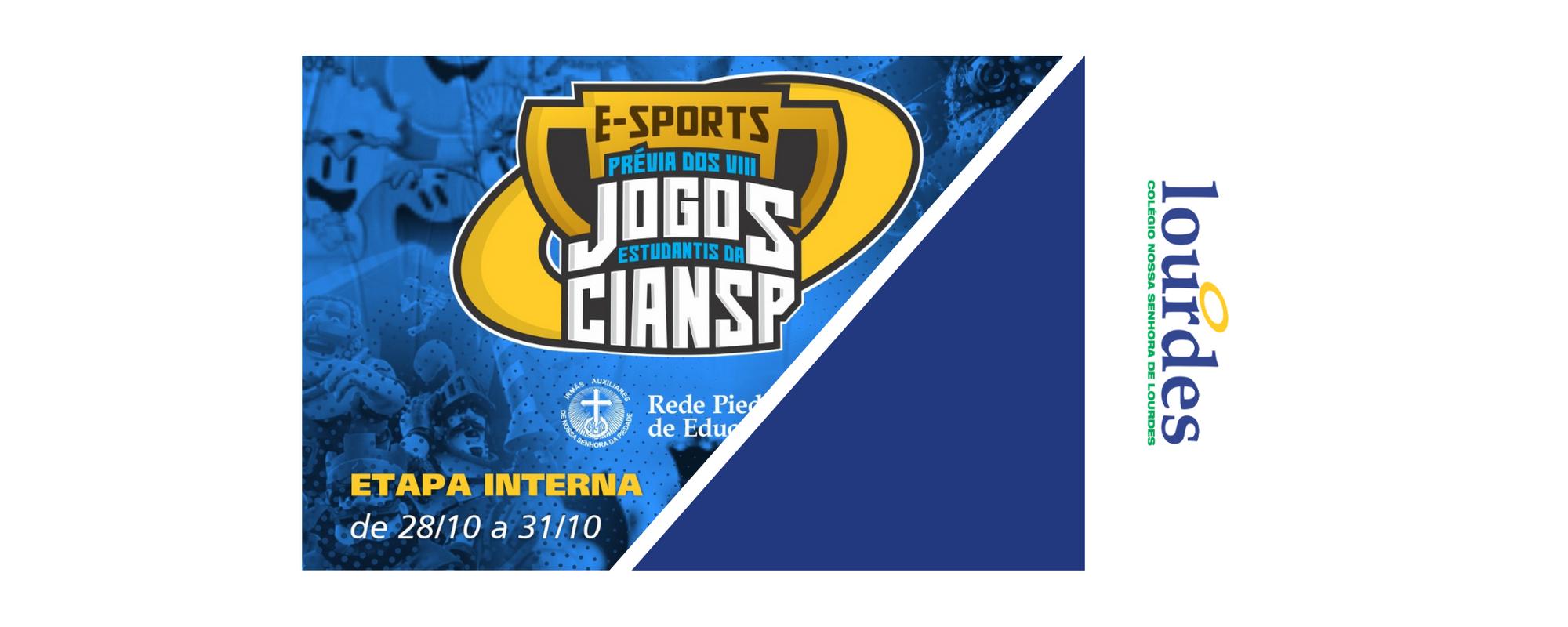 E-sports – Prévia dos VIII Jogos Estudantis da CIANSP