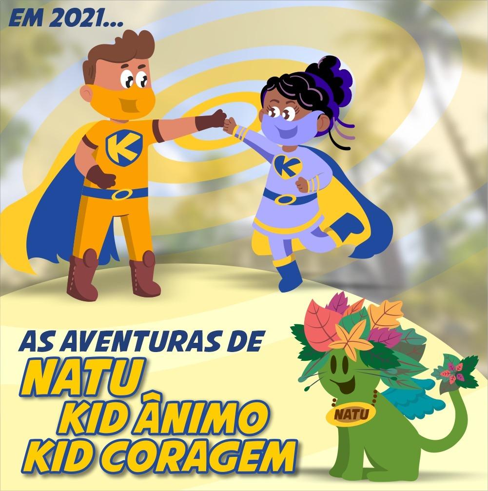 """""""As Aventuras de Natu, Kid Ânimo e Kid Coragem"""""""